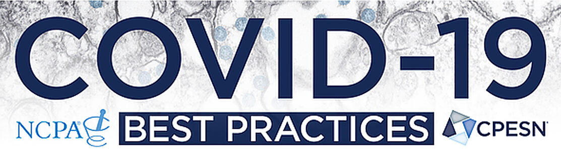 NCPA® | CPESN® COVID-19 Best Practices