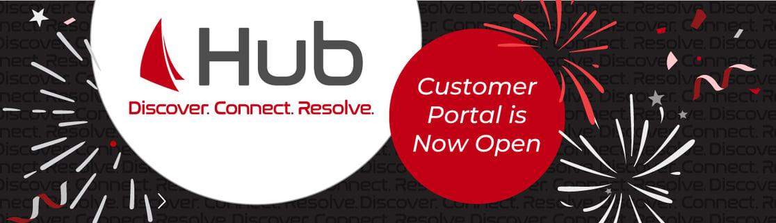 Hub Customer Portal is Now Open