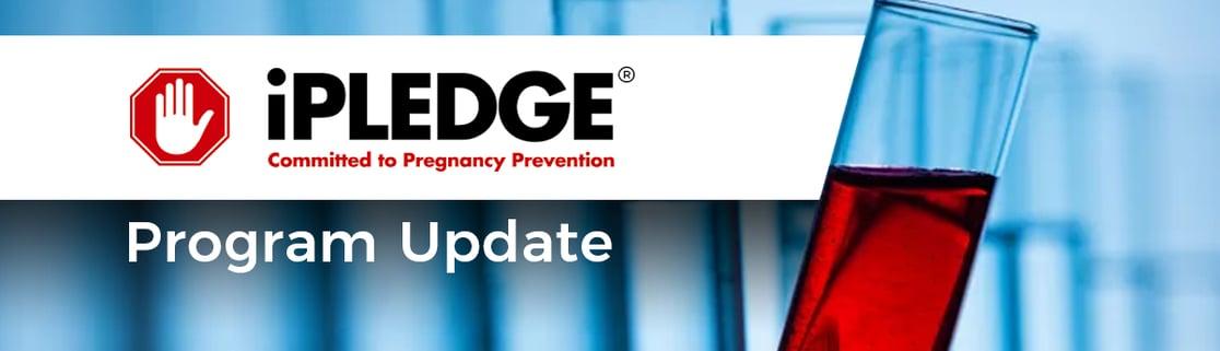 iPLEDGE Program Update