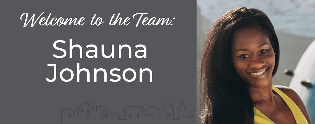 Welcome to the Team: Shauna Johnson