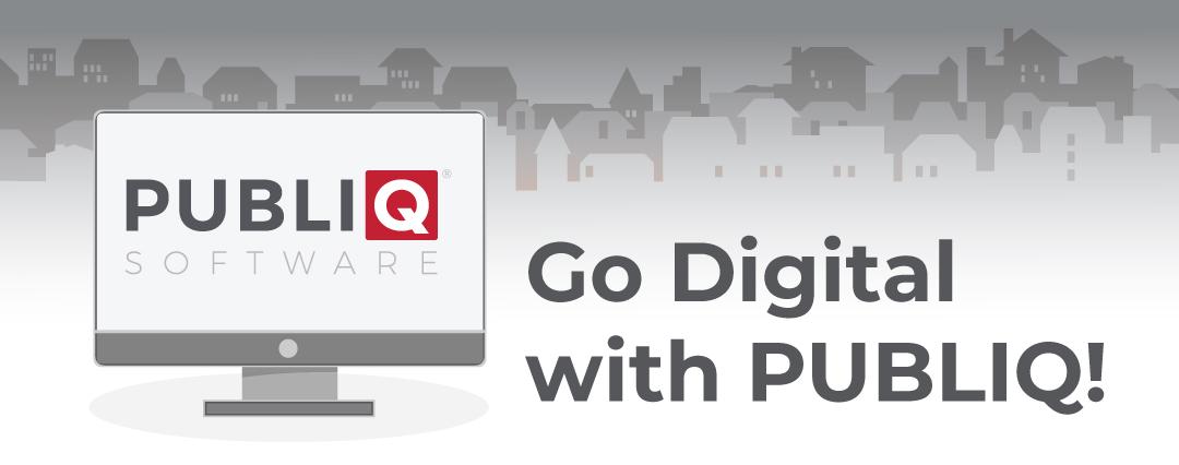 Go Digital with PUBLIQ!
